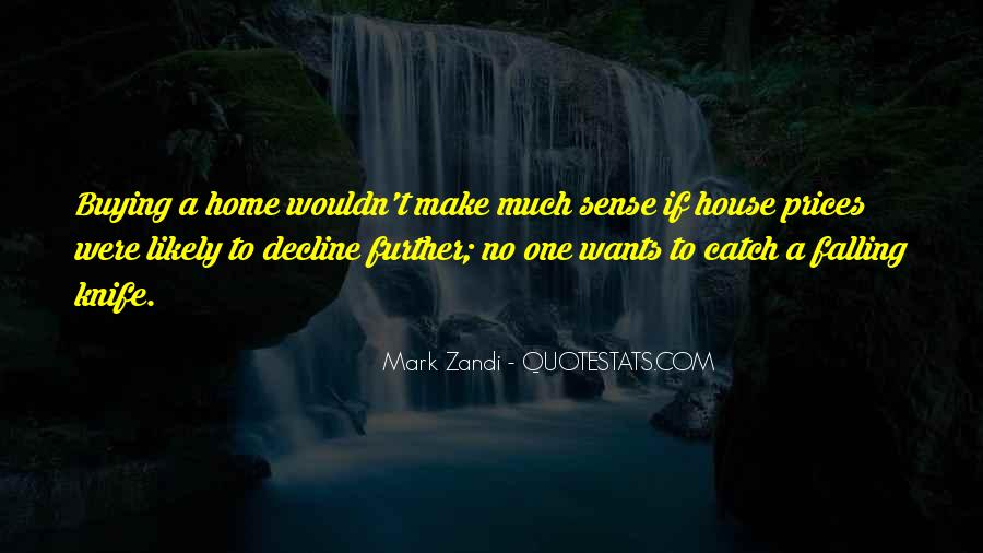Quotes About Home Buying #1477815