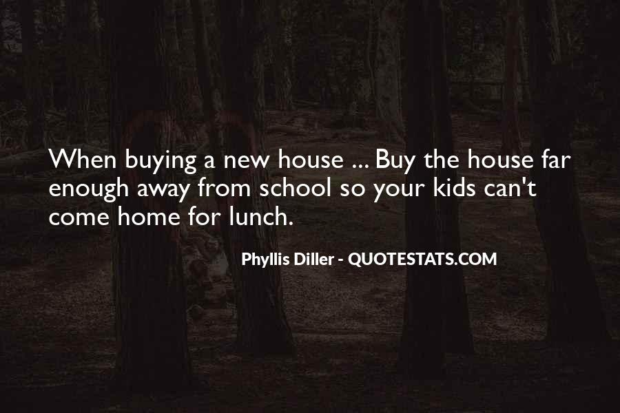 Quotes About Home Buying #219438