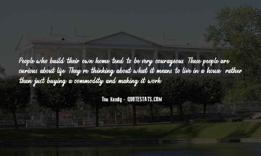 Quotes About Home Buying #362482