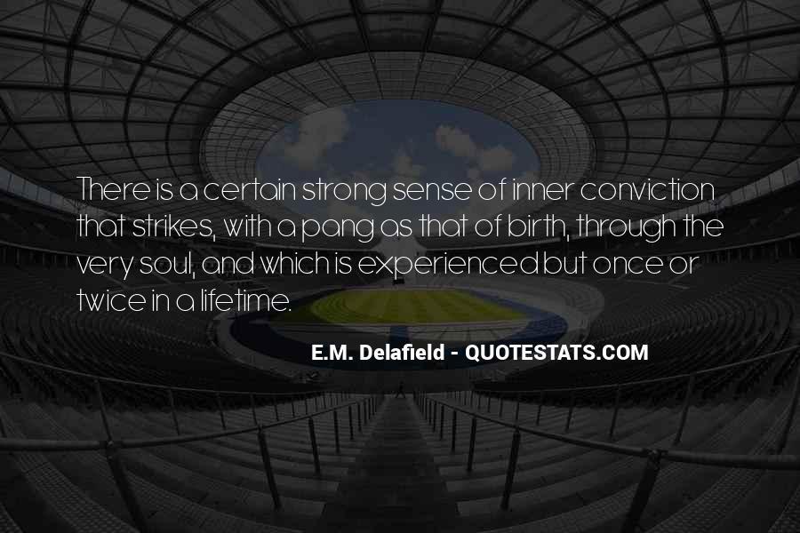 Delafield Quotes #742036