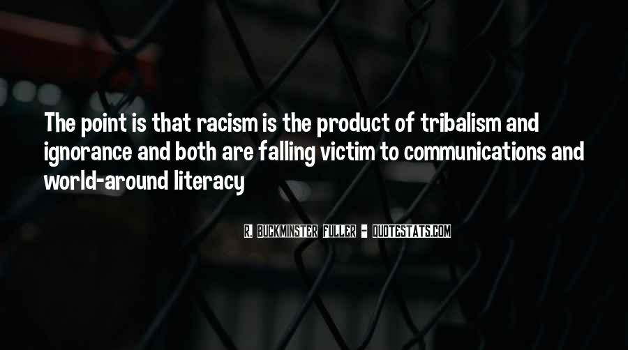 Quotes About Race And Racism #1060997