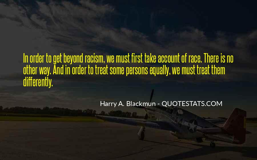 Quotes About Race And Racism #1459612