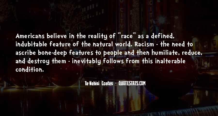 Quotes About Race And Racism #506165