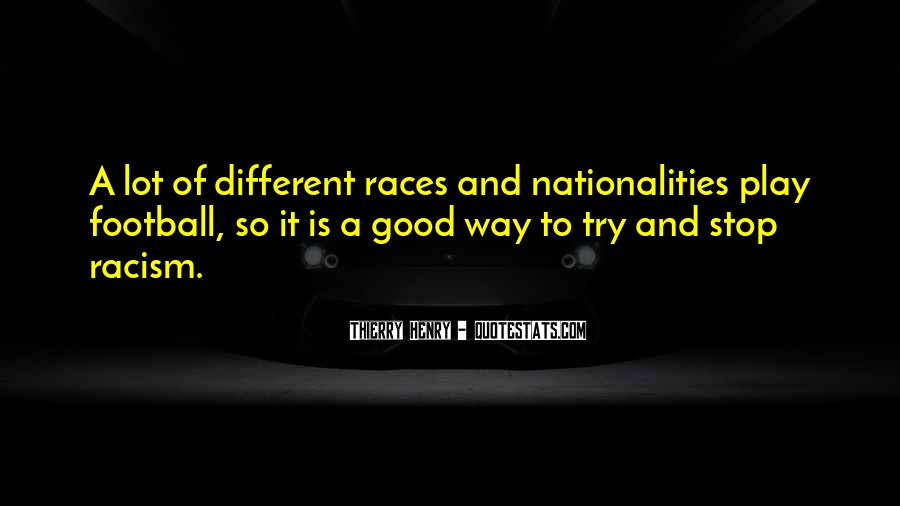 Quotes About Race And Racism #527444