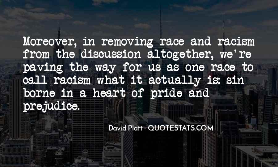 Quotes About Race And Racism #602771