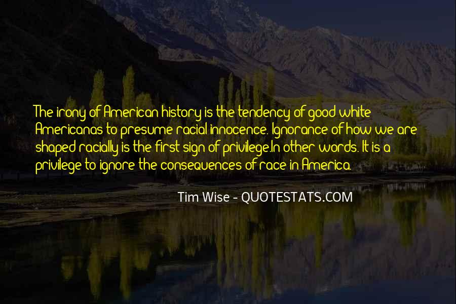 Quotes About Race And Racism #886450