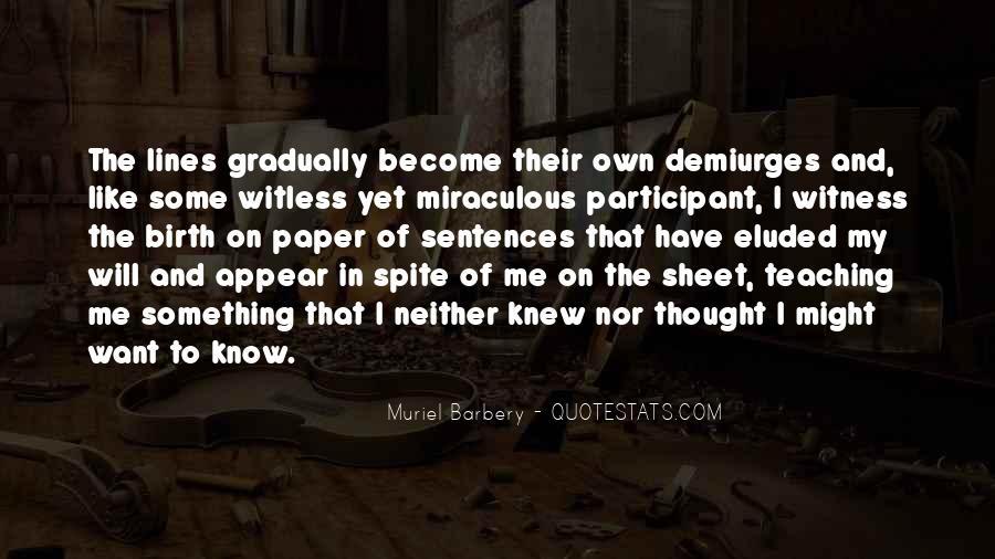 Demiurges Quotes #56933