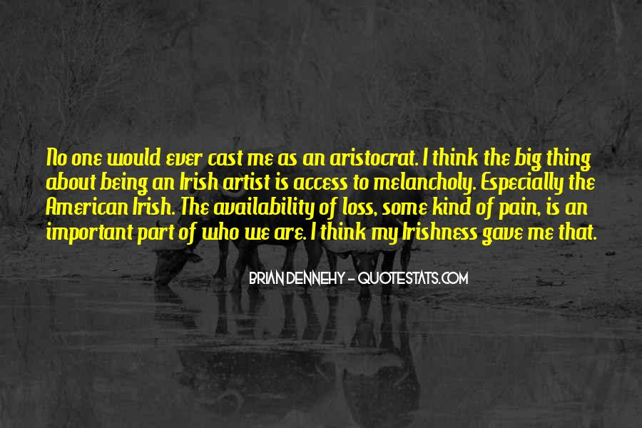 Dennehy Quotes #1224704