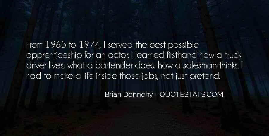 Dennehy Quotes #1241243