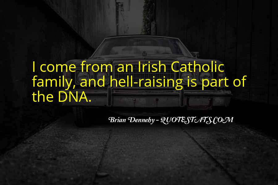 Dennehy Quotes #1741736