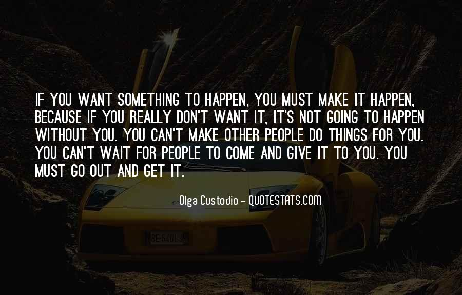 Quotes About Going For Success #1187603