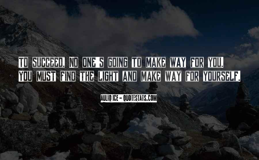 Quotes About Going For Success #1397441