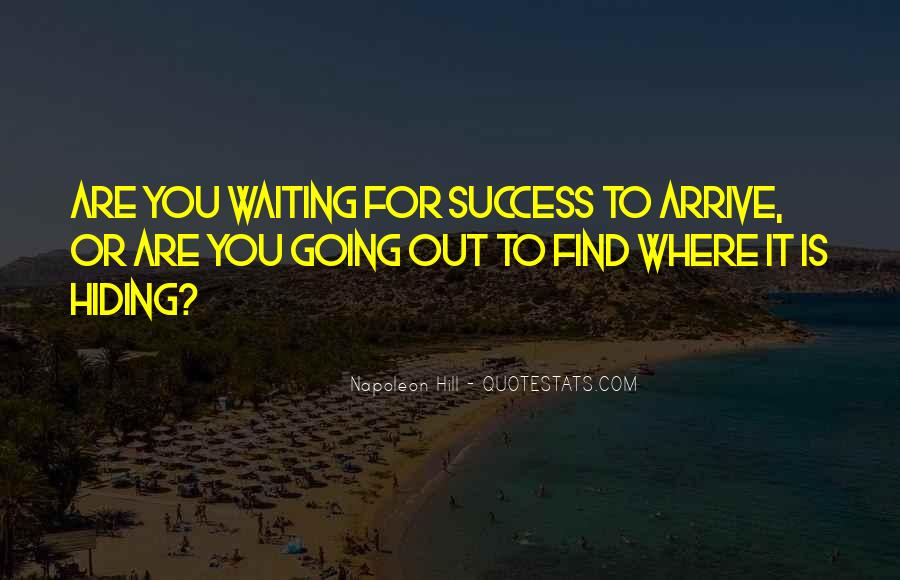 Quotes About Going For Success #1471582