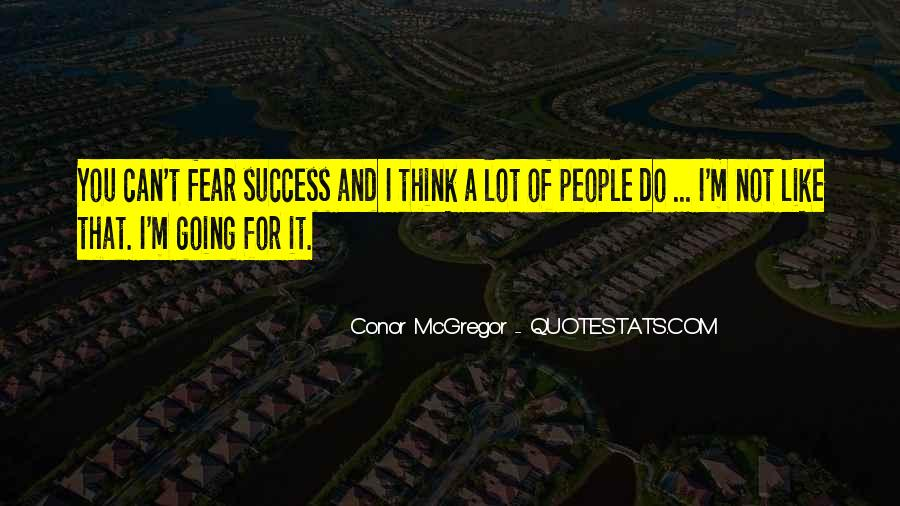 Quotes About Going For Success #621734