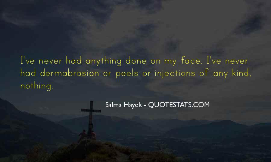 Dermabrasion Quotes #1434776