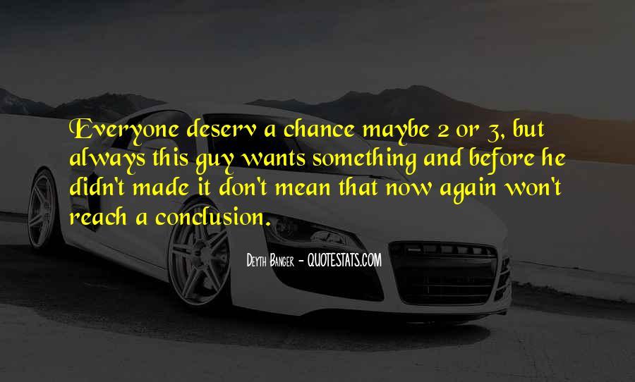 Deserv'd Quotes #1297989