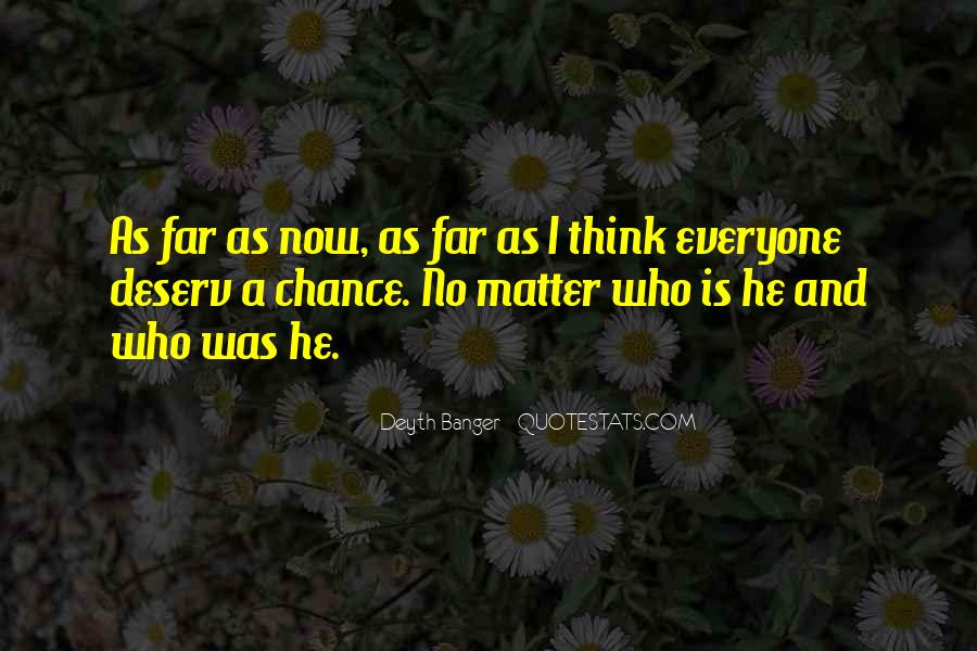Deserv'd Quotes #1614505