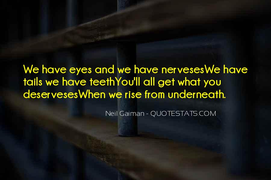 Deserveses Quotes #410356