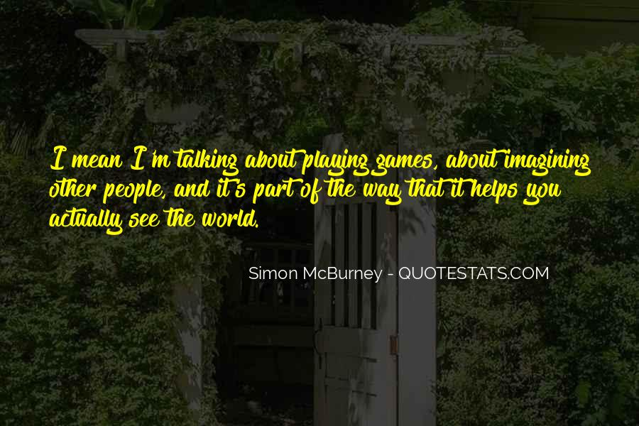 Quotes About Someone Playing Games With You #100709