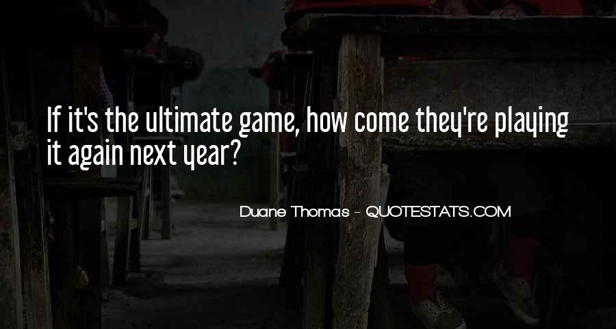 Quotes About Someone Playing Games With You #124654