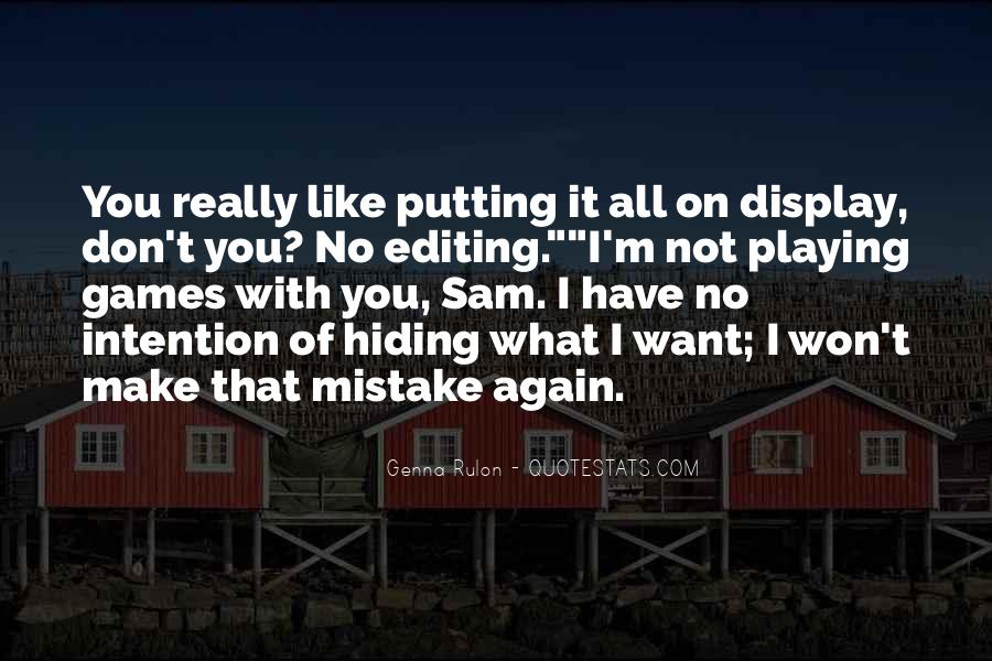 Quotes About Someone Playing Games With You #147598