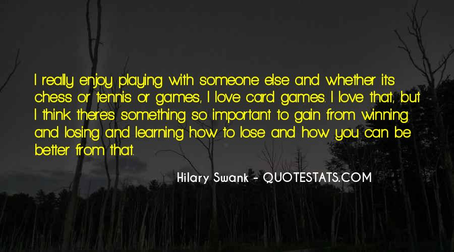 Quotes About Someone Playing Games With You #29691