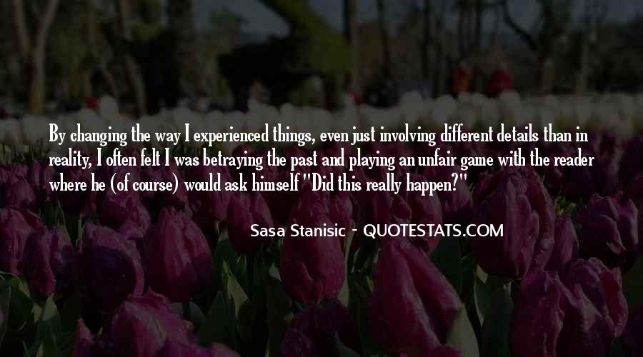 Quotes About Someone Playing Games With You #69336