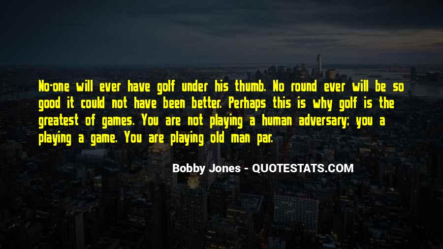 Quotes About Someone Playing Games With You #87019