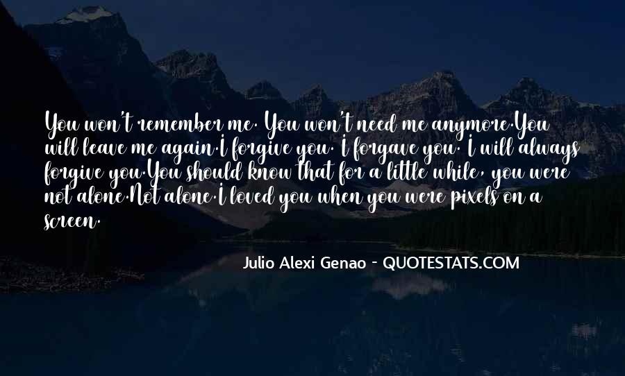 Quotes About I'll Always Remember You #171413