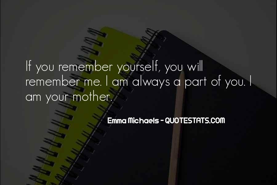 Quotes About I'll Always Remember You #179829