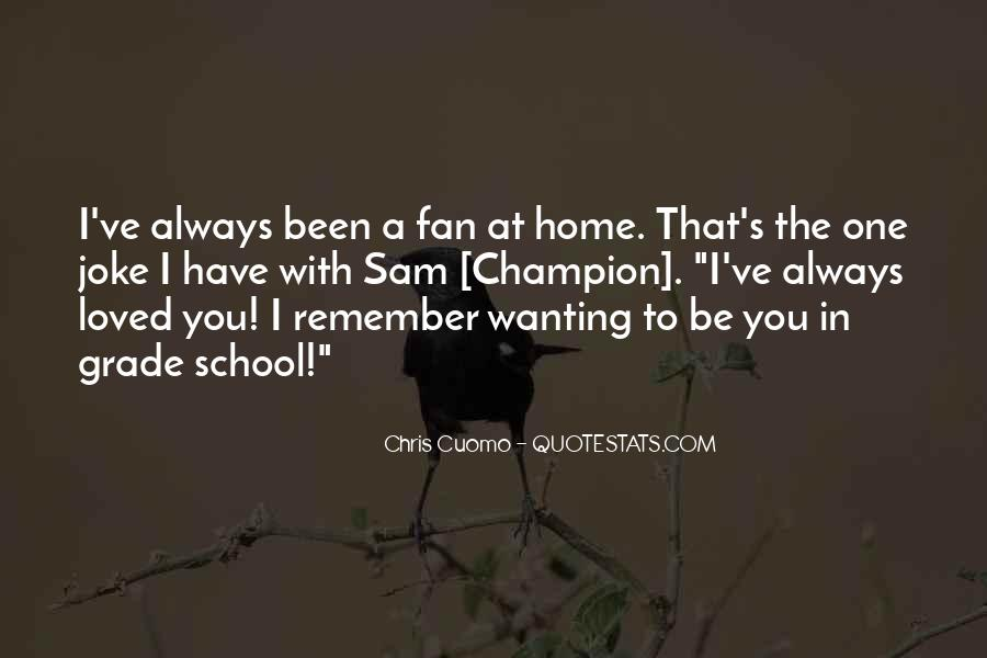 Quotes About I'll Always Remember You #196727
