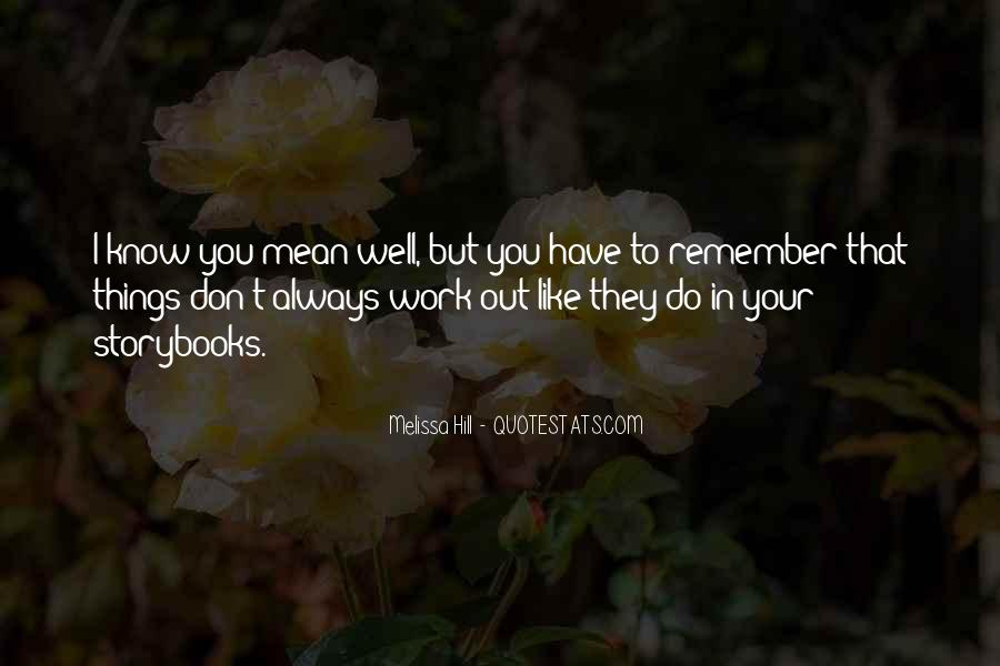 Quotes About I'll Always Remember You #288801