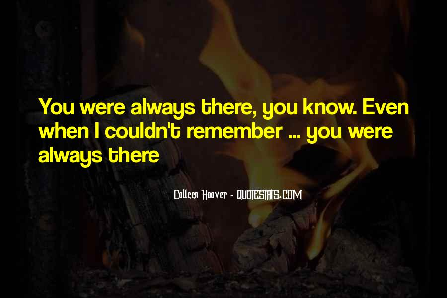 Quotes About I'll Always Remember You #359354