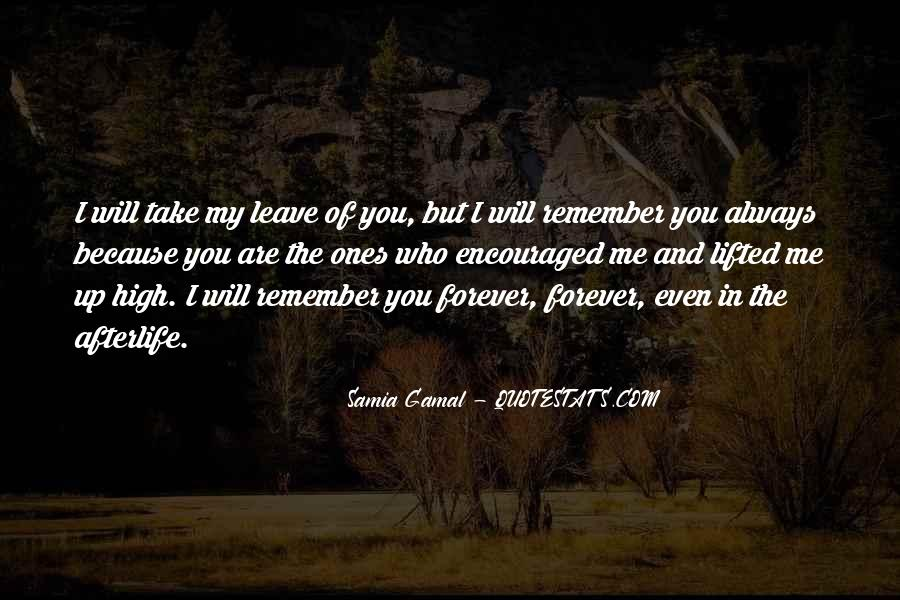 Quotes About I'll Always Remember You #494297