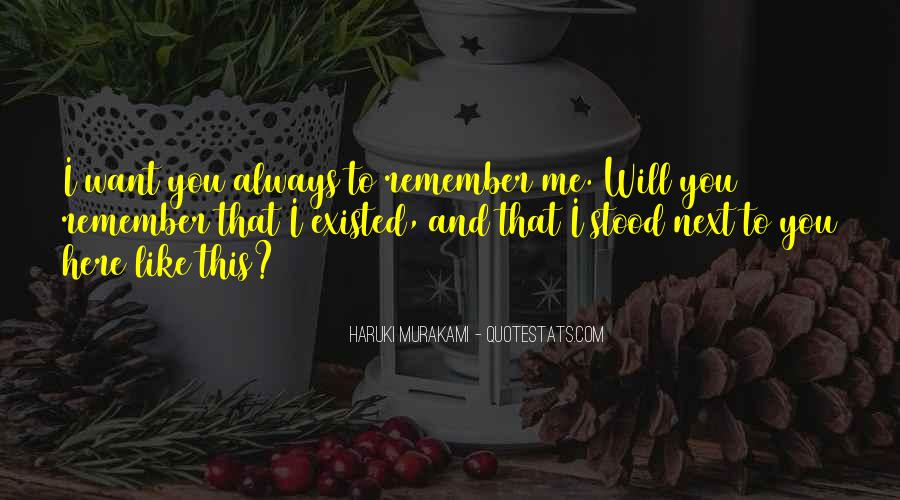 Quotes About I'll Always Remember You #510912