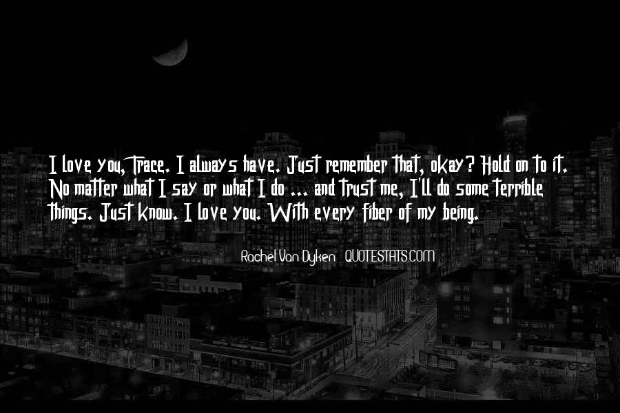 Quotes About I'll Always Remember You #705129