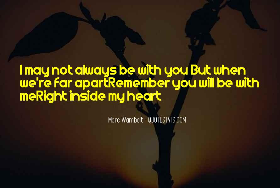 Quotes About I'll Always Remember You #79952