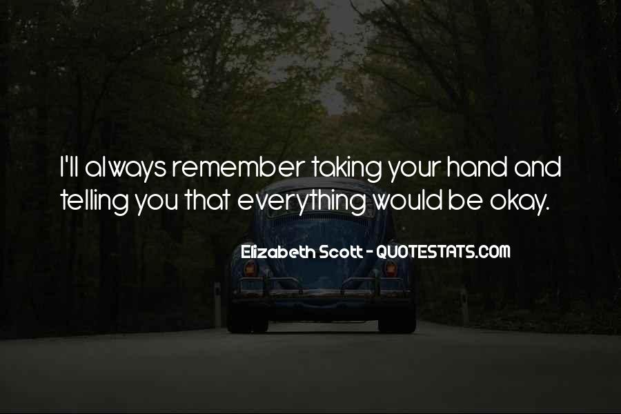 Quotes About I'll Always Remember You #97757