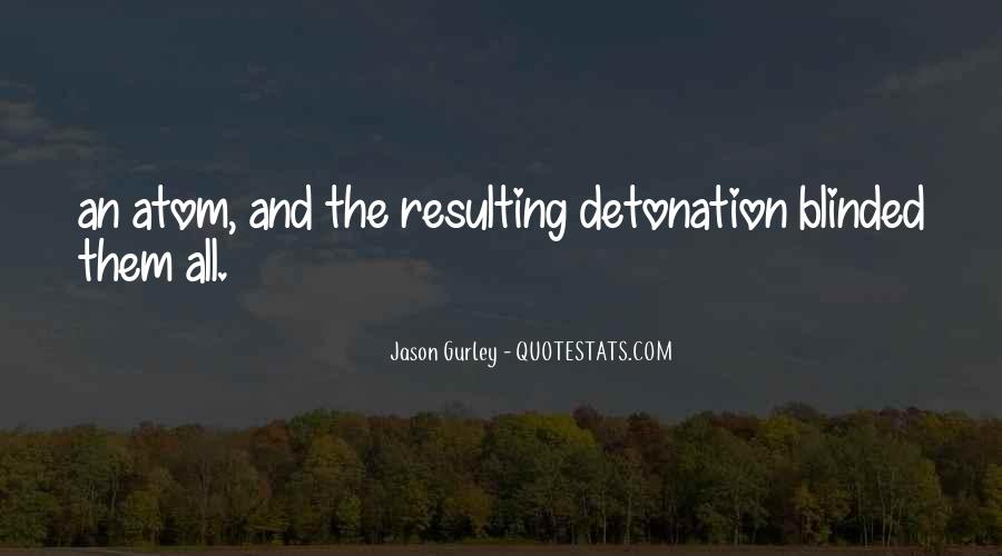 Detonation Quotes #1774589