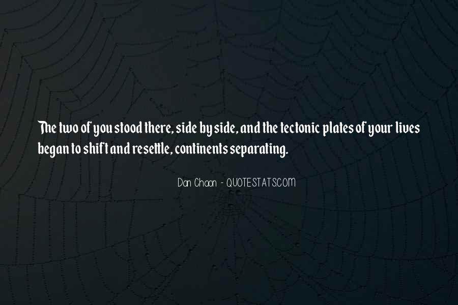 Quotes About Tectonic Plates #260555