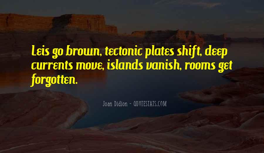 Quotes About Tectonic Plates #898000