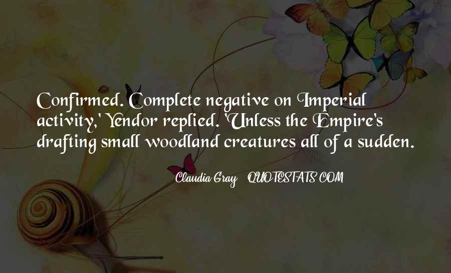 Quotes About Woodland Creatures #1663780