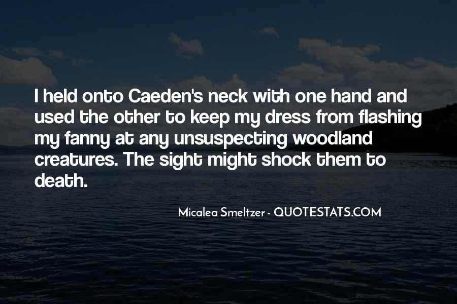 Quotes About Woodland Creatures #217144