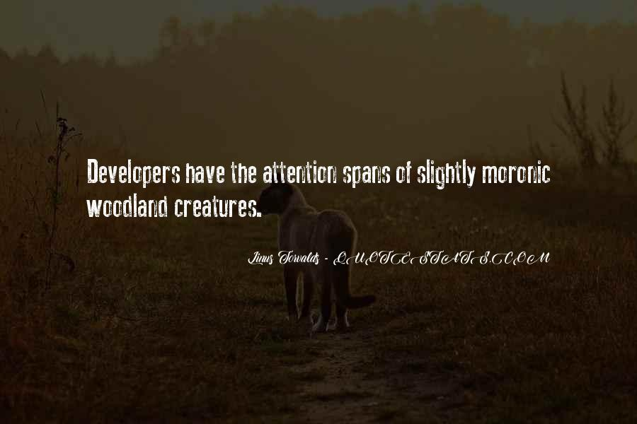 Quotes About Woodland Creatures #274286