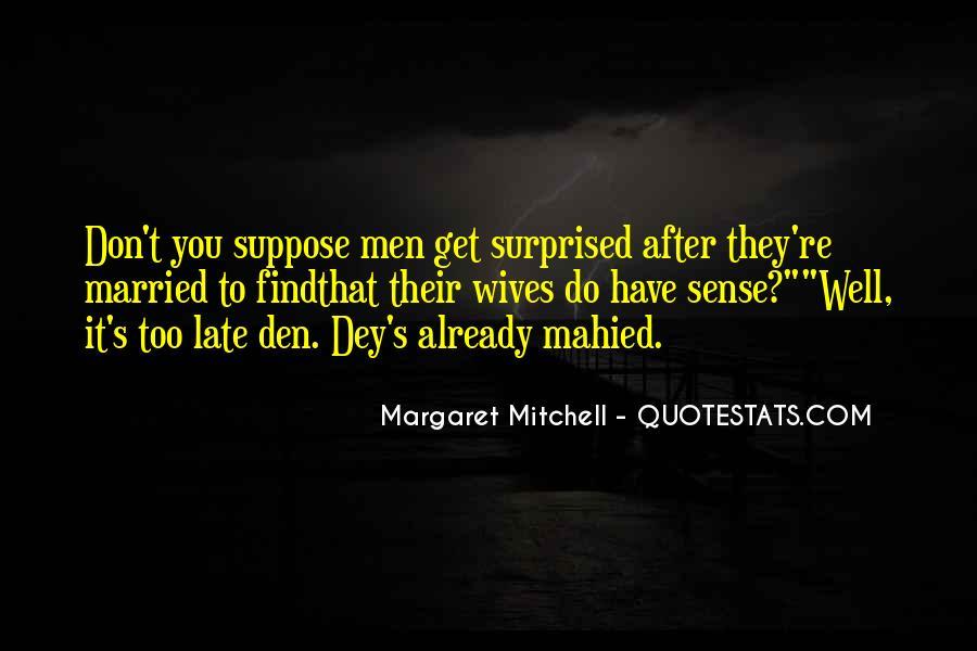 Dey's Quotes #1858339