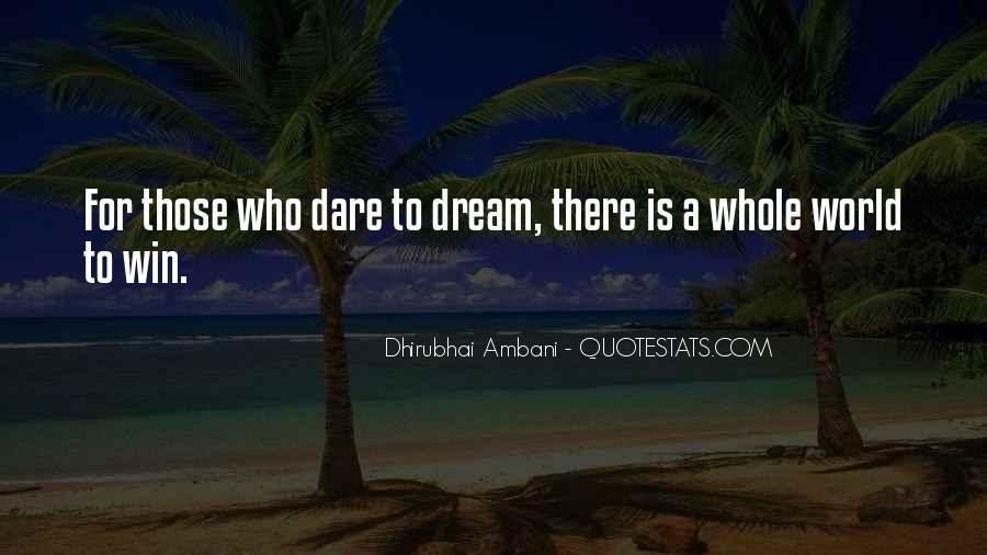 Dhirubhai Quotes #1787649