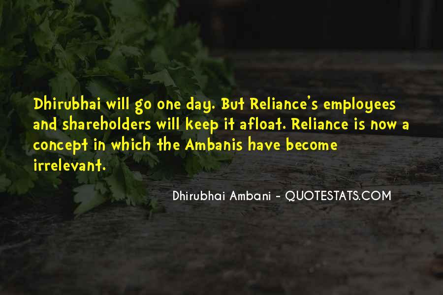 Dhirubhai Quotes #277384