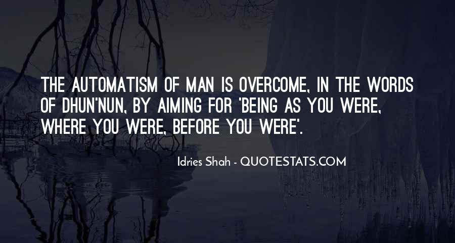 Dhun'nun Quotes #490951