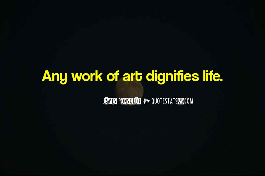 Dignifies Quotes #1622547