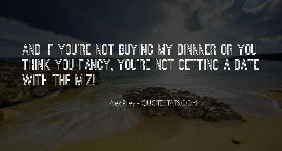 Dinnner Quotes #1450619